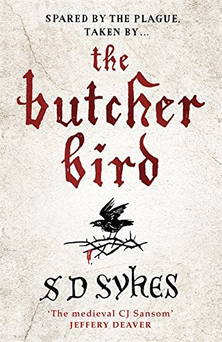 The Butcher Bird, by SD Sykes. Review by Barbara Copperthwaite