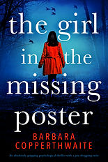THE GIRL IN THE MISSING POSTER, the sensational new psychological thriller by international bestseller Barbara Copperthwaite