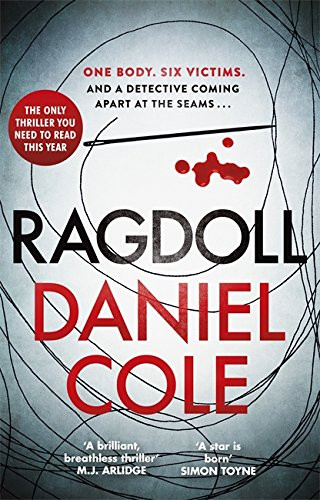 Ragdoll, by Daniel Cole. Review by Barbara Copperthwaite