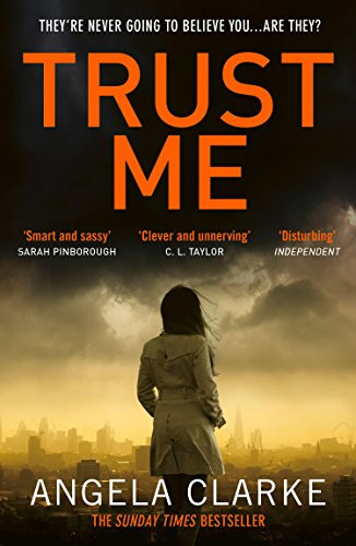 Trust Me, by Angela Clarke. Review by Barbara Copperthwaite