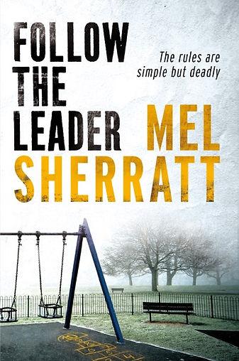 Follow The Leader, Mel Sherratt