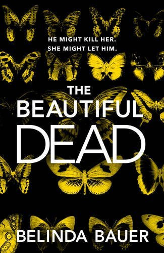 The Beautiful Dead, by Belinda Bauer. Reviewed by Barbara Copperthwaite