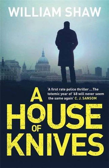 A House of Knives, William Shaw
