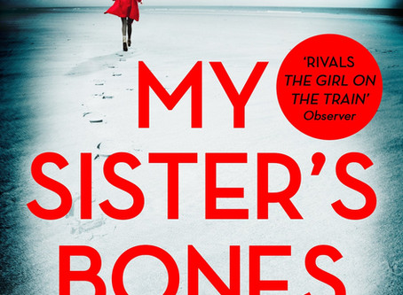 Review: MY SISTER'S BONES, Nuala Ellwood