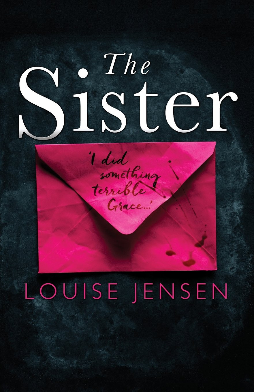 The Sister, by Louise Jensen. Reviewed by Barbara Copperthwaite