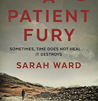 Review: A PATIENT FURY, Sarah Ward