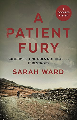 A Patient Fury, by Sarah Ward. Review by Barbara Copperthwaite
