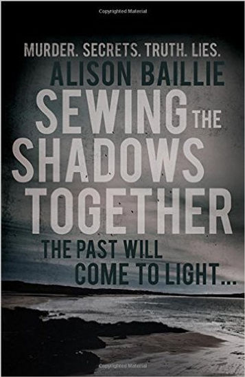 Alison Baillie author of SEWING THE SHADOWS TOGETHER is interviewed by Barbara Copperthwaite