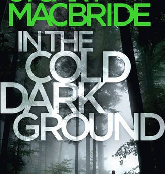 Review: IN THE COLD, DARK GROUND, Stuart MacBride