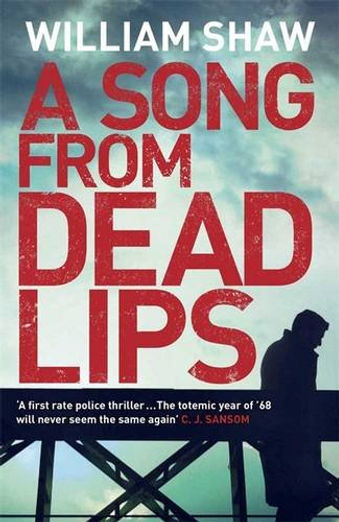 A Song From Dead Lips, William Shaw