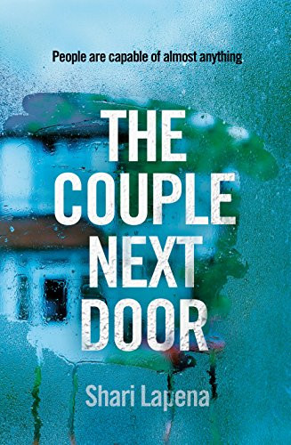 The Couple Next Door, by Shari Lapena. Review by Barbara Copperthwaite