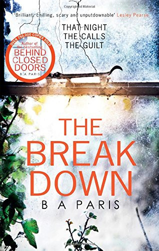 The Break Down, by BA Paris. Review by Barbara Copperthwaite