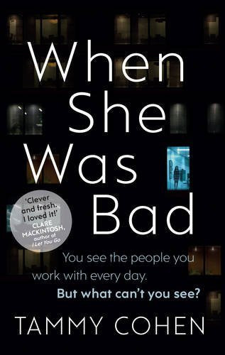 When She Was Bad, Tammy Cohen. Review by Barbara Copperthwaite