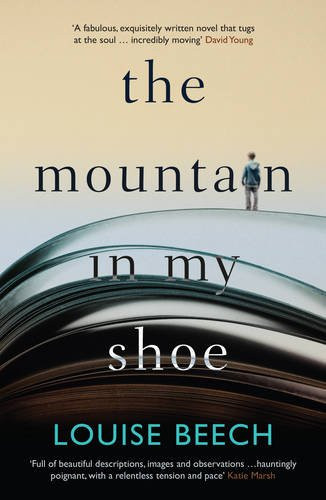 The Mountain In My Shoe, by Louise Beech. Review by Barbara Copperthwaite