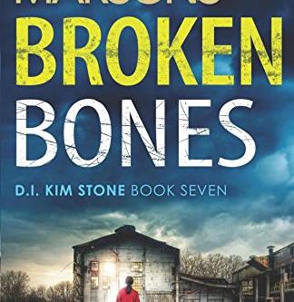 Review: BROKEN BONES, Angela Marsons
