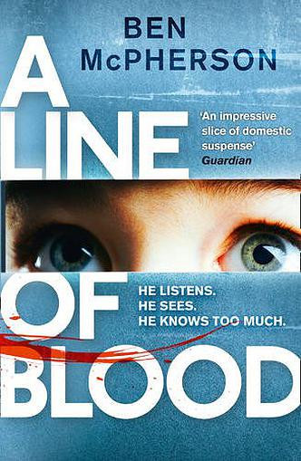 A Line of Blood, by Ben McPherson. Review by Barbara Copperthwaite