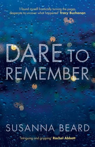 Dare To Remember, by Susanna Beard. Review by Barbara Copperthwaite