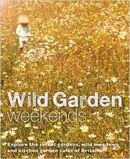 Review: WILD GARDEN WEEKENDS, Tania Pasco