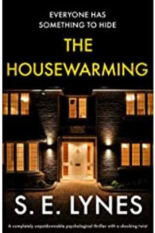 The Housewarming, by SE Lynes