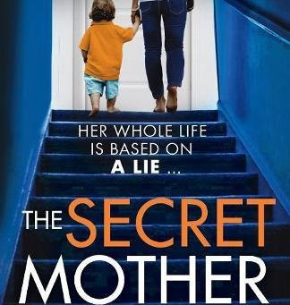 Review: THE SECRET MOTHER, Shalini Boland