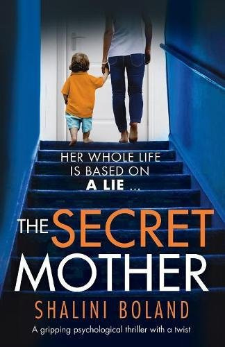 The Secret Mother, by Shalini Boland. Review by Barbara Copperthwaite