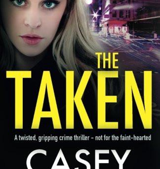Review: THE TAKEN, Casey Kelleher