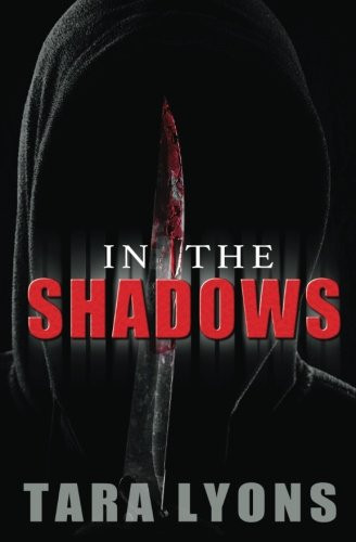 In The Shadows, by Tara Lyons. Review by Barbara Copperthwaite