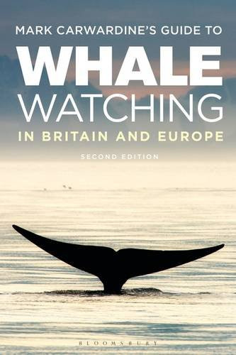 Guide to Whale Watching in Britain & Europe, by Mark Cawardine. Review by Barbara Copperthwaite