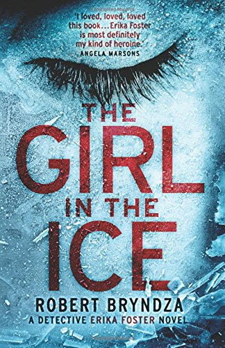The Girl In The Ice, by Robert Brenda. Review by Barbara Copperthwaite
