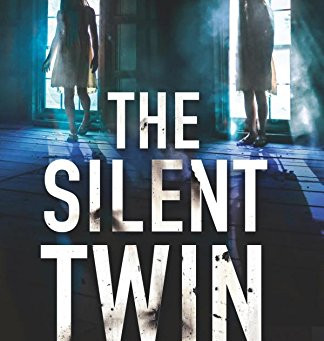Review: THE SILENT TWIN, Caroline Mitchell