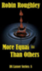 More Equal Than Others, by Robin Roughley