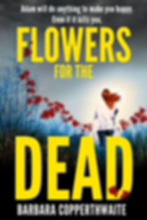 Flowers For The Dead, best-selling novel by Barbara Copperthwaite