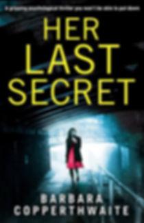 Her Last Secret, by international bestseller Barbara Copperthwaite