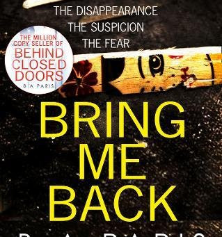 Review: BRING ME BACK, B.A. Paris