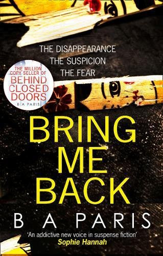 Bring Me Back, by B.A. Paris. Review by Barbara Copperthwaite