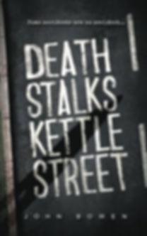 Death Stalks Kettle Street author John Bowen is interviewed by Barbara Copperthwaite