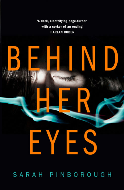 Behind Her Eyes, by Sarah Pinborough. Review by Barbara Copperthwaite