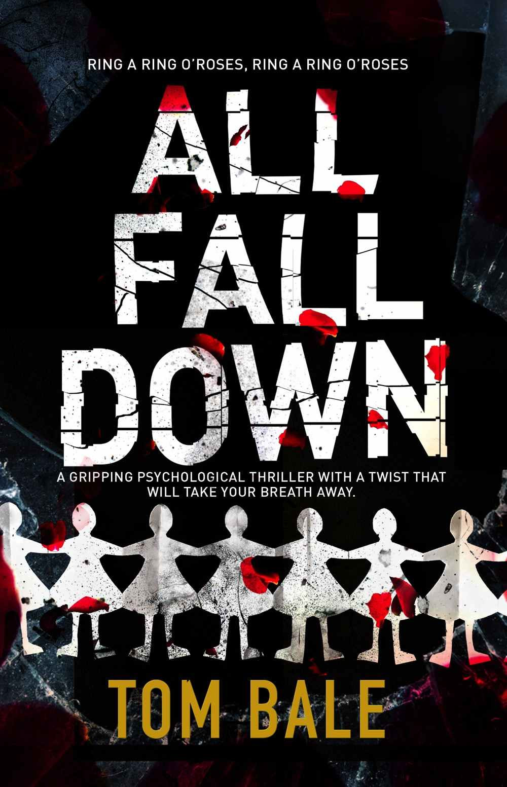 All Fall Down, by Tom Bale. review by Barbara Copperthwaite