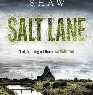 Review: SALT LANE, William Shaw