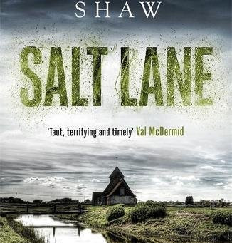 Review: SALT LANE, William Shaw
