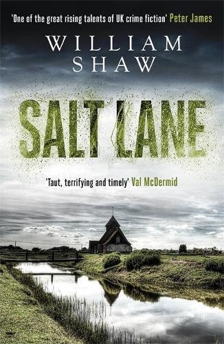 Salt Lane, by William Shaw. Review by Barbara Copperthwaite