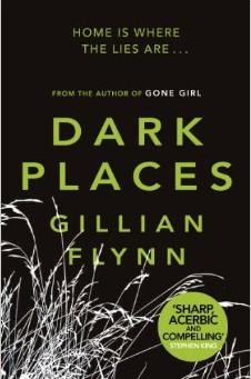 Review: DARK PLACES, Gillian Flynn