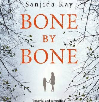 Review: BONE BY BONE, Sanjida Kay