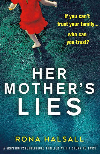 HER MOTHER'S LIES, by Rona Halsall