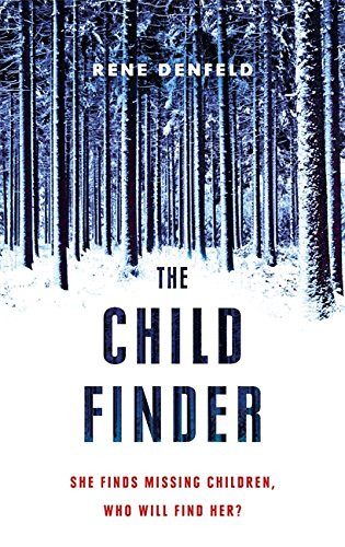 The Child Finder, by Rene Denfield. Review by Barbara Copperthwaite