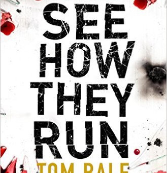 Review: SEE HOW THEY RUN, Tom Bale