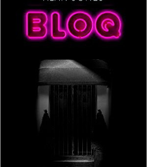 Review: BLOQ, Alan Jones