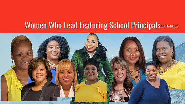 Women Who Lead Featuring School Principa
