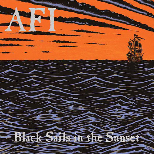Black Sails in the Sunset / AFI