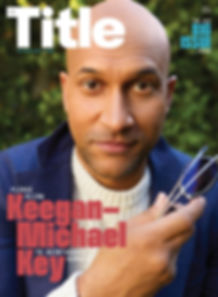 Keegan-Michael Key - The Title Magazine Fall 2018 cover